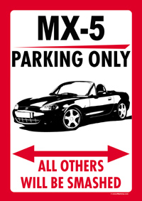 "Parkschild ""MX-5 PARKING ONLY"""