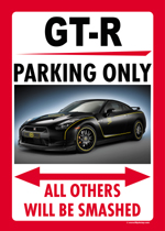 NISSAN GT-R PARKING ONLY